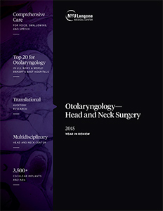 NYU Langone Department of Otolaryngology—Head & Neck Surgery 2015 Year in Review
