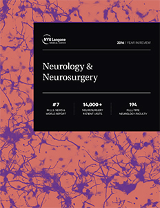NYU Langone Neurology & Neurosurgery 2016 Year in Review