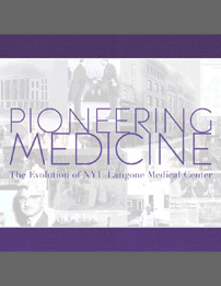 Pioneering Medicine: The Evolution of NYU Langone Medical Center