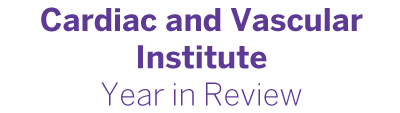 Cardiac & Vascular Institute Year in Review