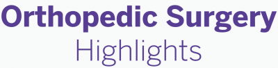 Orthopedic Surgery Highlights