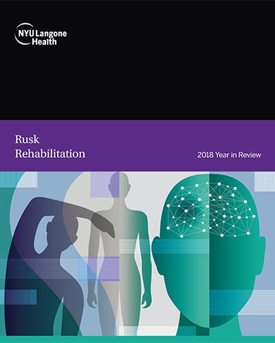 Rusk Rehabilitation 2018 Year in Review Cover